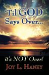 'Til God Says Over, It's Not Over