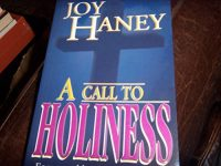 A Call to Holiness by Joy Haney (1999-10-01)